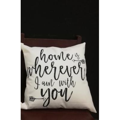 HOME IS WHEREVER I AM WITH YOU Customized Cushion per piece